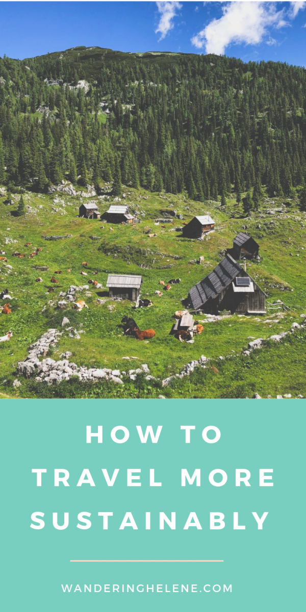 How can you travel more sustainably in 2019? I share all the ways to make your vacation more green! Tips on how to book eco-friendly accommodation, tours that don't harm animals, the best transport methods, and more. #ecofriendly #green #sustainable #sustainabletravel #travel #greentravel